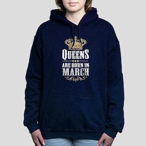 Queens Are Born In March Sweatshirt