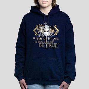 """Hamlet """"Be True"""" Quote Sweatshirt"""