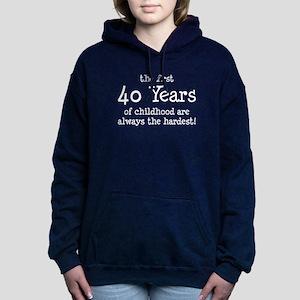 First 40 Years Childhood Women's Hooded Sweatshirt
