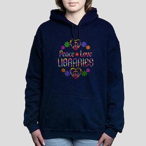 Peace Love Libraries Women's Hooded Sweatshirt