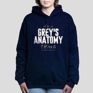 It's a Grey's Anatomy Thing Woman's Hooded Sweatsh