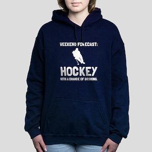 Weekend Forecast Hockey Women's Hooded Sweatshirt