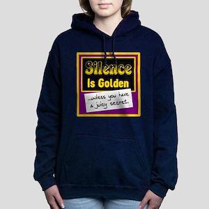 Silence Is Golden Women's Hooded Sweatshirt