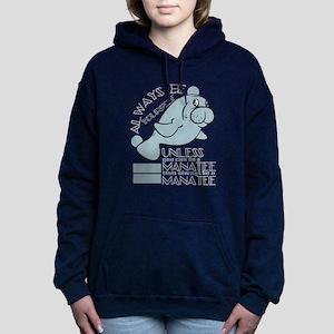 "Sea Lion T-shirt Saying ""Always Be Sweatshirt"