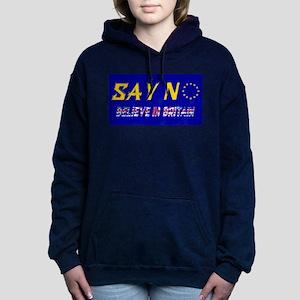 Believe in Britain! Women's Hooded Sweatshirt