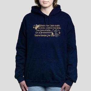 Women Are Like Angel Sweatshirt