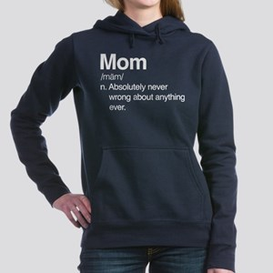 Mom Never Wrong Women's Hooded Sweatshirt