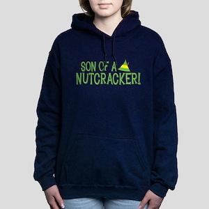 Son of a Nutcracker! Woman's Hooded Sweatshirt