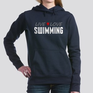 Live Love Swimming Woman's Hooded Sweatshirt