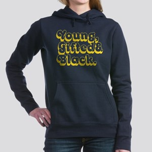 Young, Gifted & Black. Women's Hooded Sweatshirt