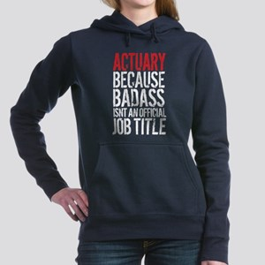 Badass Actuary Women's Hooded Sweatshirt