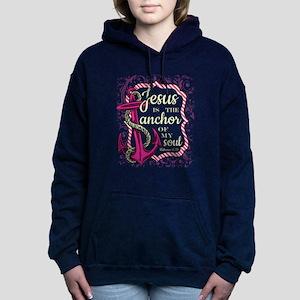 Jesus is the Anchor of m Women's Hooded Sweatshirt