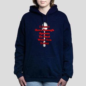 Not Enough Spoons! Women's Hooded Sweatshirt
