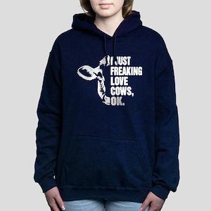 I just freaking love cows Sweatshirt