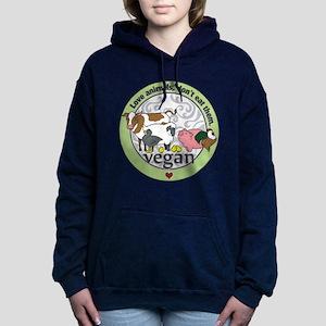Love Animals Dont Eat Th Women's Hooded Sweatshirt