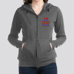 13 Old Enough Young Enough Birt Women's Zip Hoodie