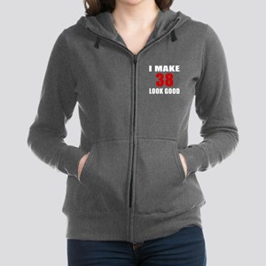 I Make 38 Look Good Women's Zip Hoodie