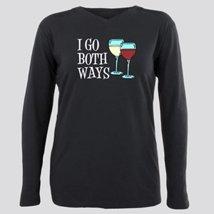 I Go Both Ways Wine Plus Size Long Sleeve Tee