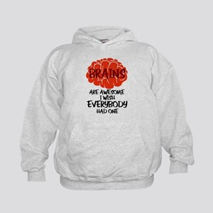 Brains Are Awesome I Wish Everybody Ha Kids Hoodie