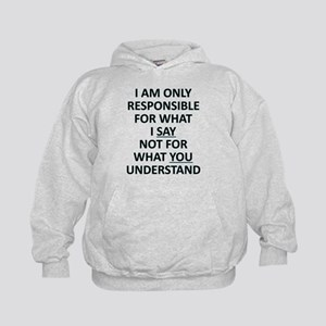 Umsted Design I Am Only Responsible For Sweatshirt