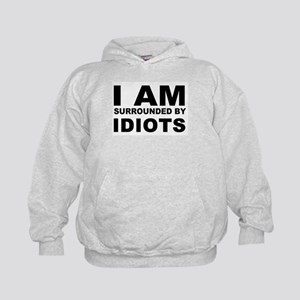i am surrounded by idiots Kids Hoodie