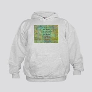 Don Quixote life quote Sweatshirt