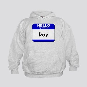 hello my name is dan Kids Hoodie