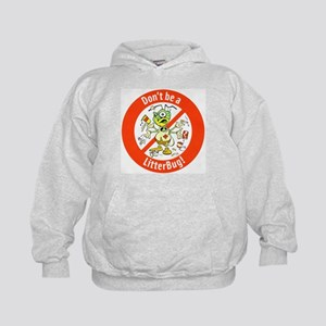 Kids Hoodie Don't Be A LitterBug!