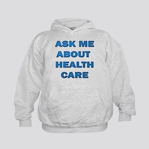 Ask Me about Healthcare in AM Kids Hoodie