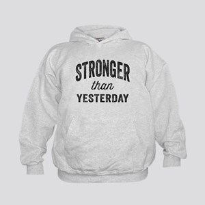 Stronger Than Yesterday Kids Hoodie