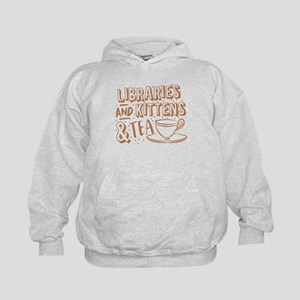 Libraries and kittens and TEA Sweatshirt