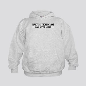 Dialysis Technicians: Better  Kids Hoodie