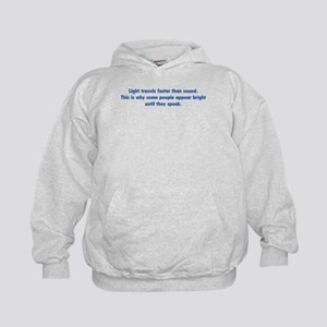 Light travels faster than sound Kids Hoodie
