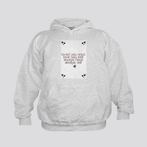 loved you once love you still... Kids Hoodie