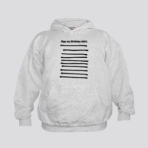 Sign My Birthday Shirt Kids Hoodie