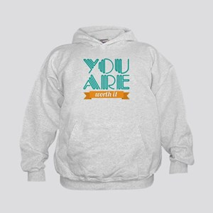 You Are Worth It Kids Hoodie