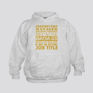 Construction Managr Because Miracle Wor Sweatshirt