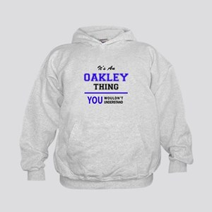 OAKLEY thing, you wouldn't understand! Kids Hoodie