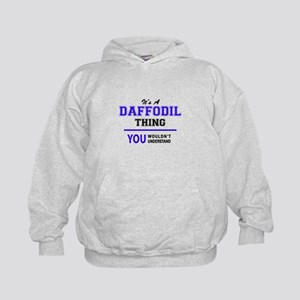 It's DAFFODIL thing, you wouldn't unde Kids Hoodie