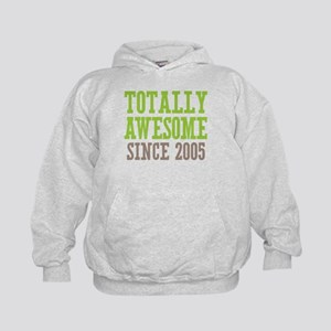 Totally Awesome Since 2005 Kids Hoodie
