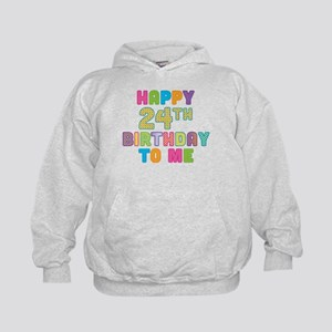 Happy 24th B-Day To Me Kids Hoodie