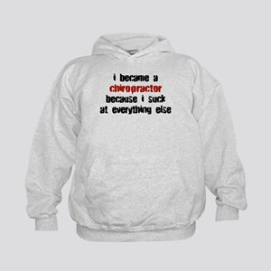 Chiropractor Suck at Everything Kids Hoodie