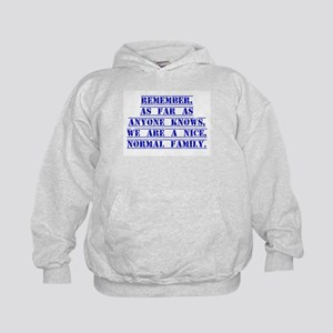 Remember As Far As Anyone Knows Hoodie