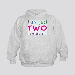 I'm Two Much 2nd Birthday Kids Hoodie