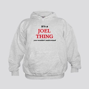 It's a Joel thing, you wouldn't Sweatshirt