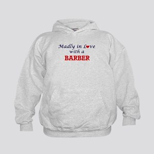 Madly in love with a Barber Kids Hoodie