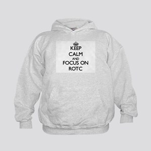 Keep Calm and focus on Rotc Kids Hoodie