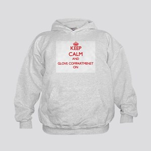 Keep Calm and Glove Compartmenst ON Kids Hoodie