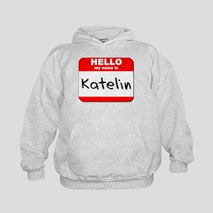 Hello my name is Katelin Kids Hoodie