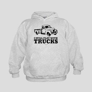I Still Play With Truck Sweatshirt